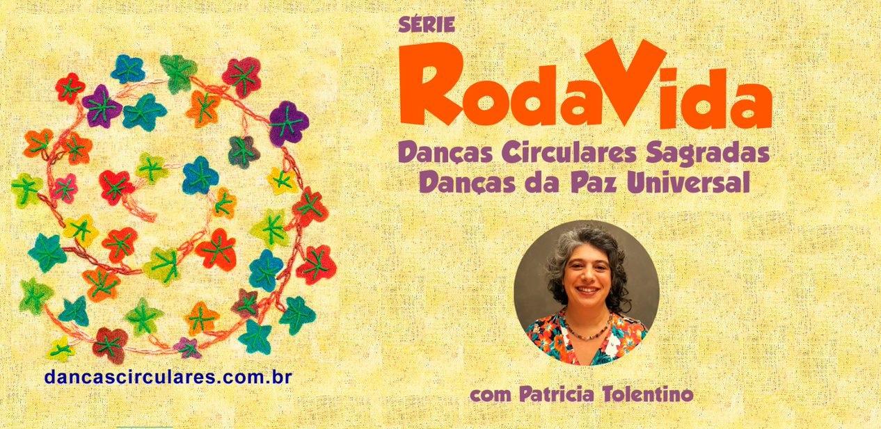 Série RodaVida no YouTube - Danças Circulares e Danças da Paz Universal