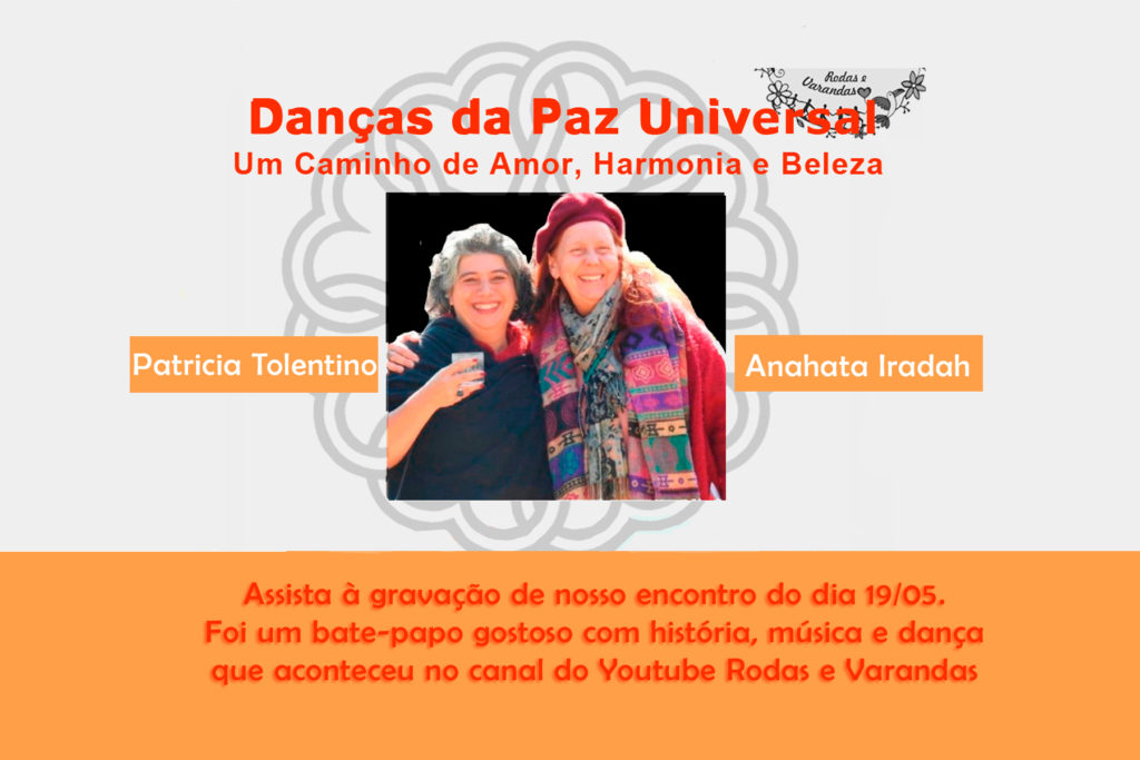 Dnças da Paz Universal - Patricia Tolentino e Anahata Iradah