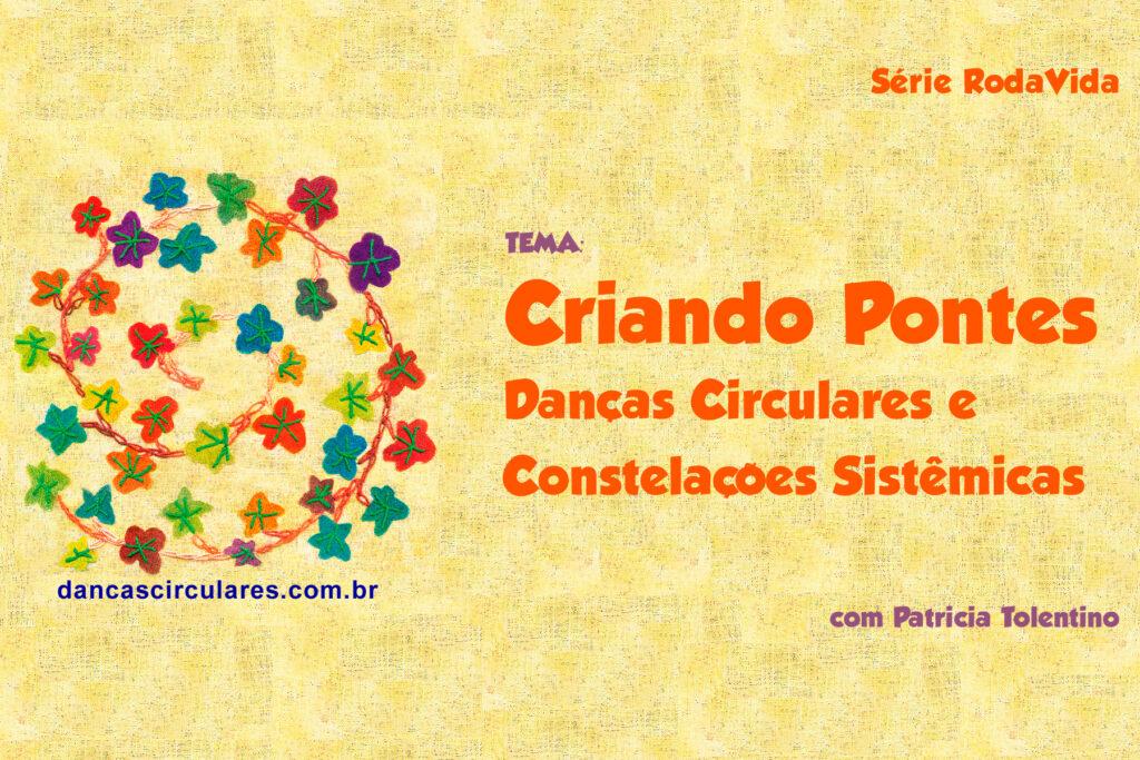 Danças Circulares e Constelações Sistêmicas